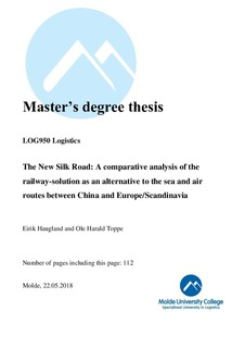 The New Silk Road: A comparative analysis of the railway-solution as